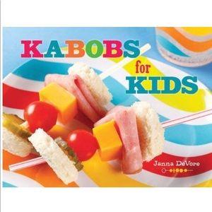 Kabobs for Kids Cookbook Brand New